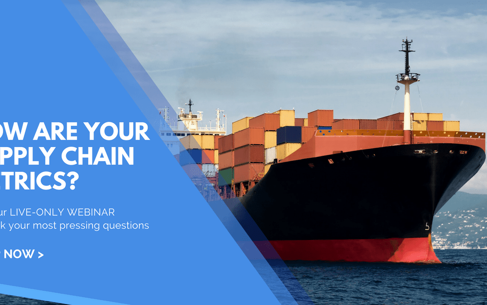 Supply Chain Metrics + Strategy Webinar